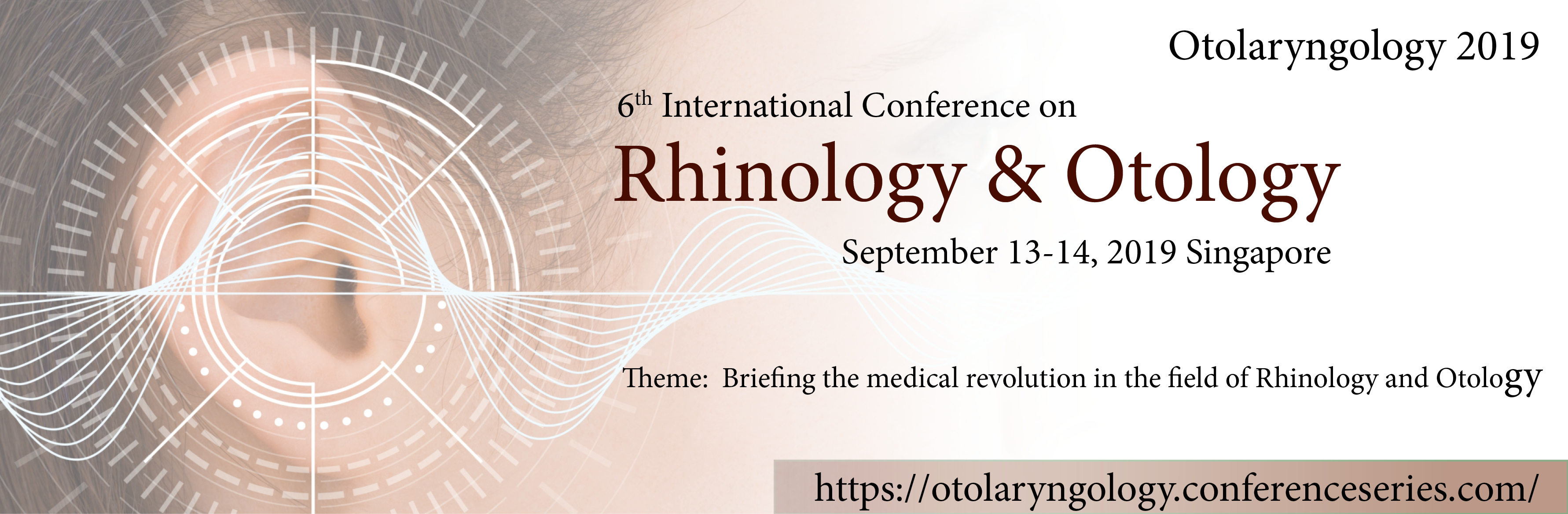 6th International Conference on Rhinology & Otology (Otolaryngology