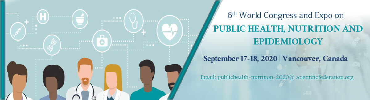 6th World Congress & Expo on Public Health, Epidemiology and Nutrition